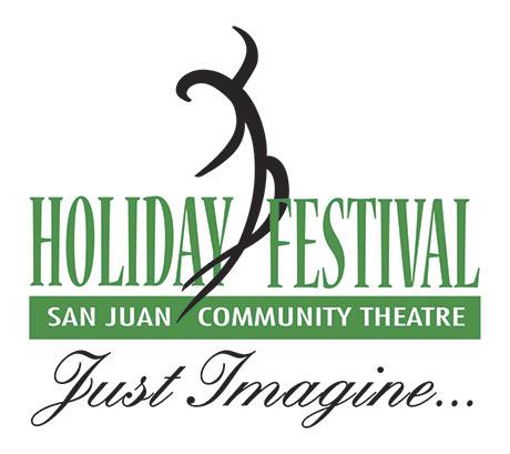 San juan community theater Holiday Festival - Just Imagine