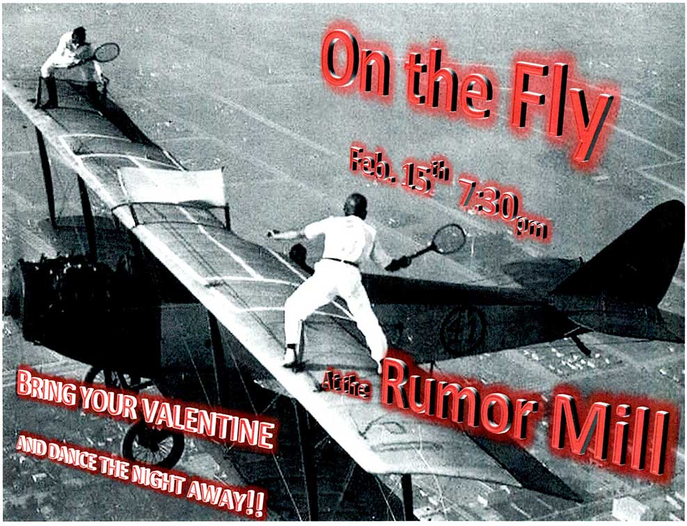 On the Fly plays the Rumor Mill - Friday at 8:00 pm