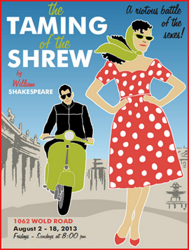 """""""The Taming of the Shrew"""" plays tonight & finishes its run next weekend."""