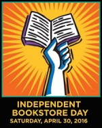CELEBRATE INDEPENDENT BOOKSTORE DAY WITH