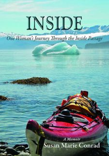 Inside: One Woman's Kayak Journey Through the Inside Passage