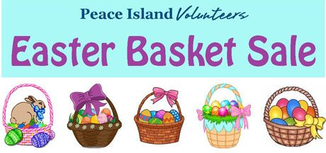 Easter basket sale san juan island update peace island volunteers have assembled easter baskets filled with loads of goodies and will be selling them at very affordable prices for young and old negle Images